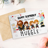 Happy Birthday To My Favourite Muggle